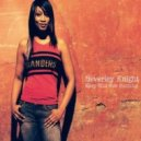 Beverley Knight  - Keep This Fire Burning (Tom Bull Remix)
