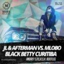 JL & Afterman vs. Mlobo - Black Betty Curitiba (Andrey S.p.l.a.s.h. Bootleg) (Radio Edit)