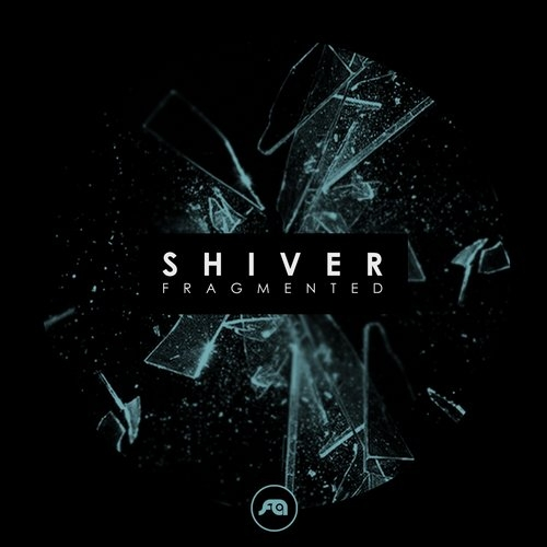 Shiver - Fragmented (Original mix)
