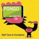 Splanksy, Raft Tone & Vorobskix - Pongo (Original Mix)