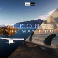 Vekonyz - The Way I Do (Extended Mix)