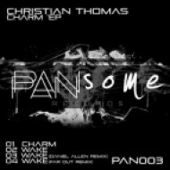 Christian Thomas - Wake (Daniel Allen Awaken Mix)