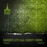 Sander Lite feat. Daddy Chris - Voeux (Bigroom Mix)