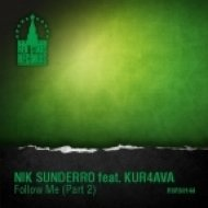 Nik Sunderro feat. Kur4ava - Follow Me (DJ Vitaco Remix)