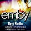 Tim Rella - Where I Wanna Be (DJ Nic-E\'s Deeper Yeah Remix)