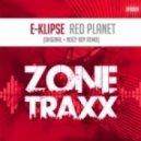 E KLIPSE - Red Planet (Noizy Boy remix)