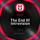 MekZ - The End Of Introvision vol. 6 ()