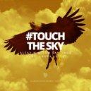 Alexx M & Tom Santiago feat. Laura Lettl - Touch the Sky (Original Mix)