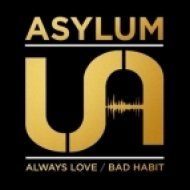 Asylum - Always Love (Original Mix)
