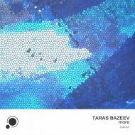 Taras Bazeev - Week (Original Mix)