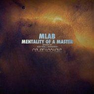 Mlab - Mentality of a Master (Alex Vidal\'s Formless Remix)