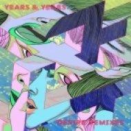 Years & Years - Desire (Rainer + Grimm Remix)