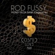 Rod Fussy - Money In Da Bank (Original Mix)