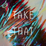 Take That - These Days (Syn Cole Remix)