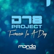 DT8 Project - Forever In A Day (Original Instrumental Mix)