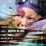 Kissy Sell Out Feat. Angie Brown - Deeper In Love (Hybrid Theory Remix)