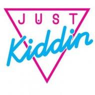 Just Kiddin - Thinking About It (Dropkillers Remix)