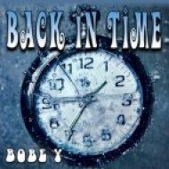 BOBE Y - Back In Time (Original mix)