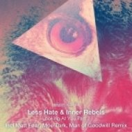 Less Hate, Inner Rebels - Looking At You (Matt Fear Remix)