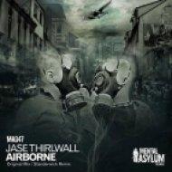 Jase Thirlwall - Airborne (Original Mix)