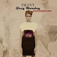 Imany - Grey Monday (Anton Bozhinov Remix)
