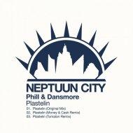 Phill & Dansmore - Plastelin (Original Mix)