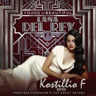 Lana Del Rey - Young And Beautifu (Kostillio F Remix)