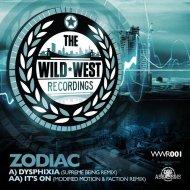 Zodiac - It\'s On (Modified Motion & Faction Remix) (Modified Motion & Faction Remix)