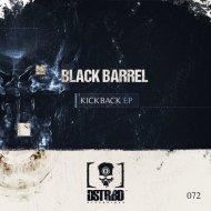 Black Barrel - Kickback (Original mix)