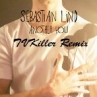 Sebastian Lind - Another You (TVKiller Instrumental mix)