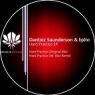 Bjelo, Dantiez Saunderson - Hard Practice (Mr. Bizz Remix)