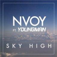 Nvoy feat. Youngman - Sky High (FACES Remix)