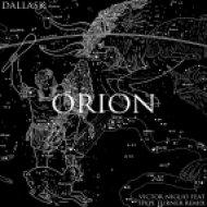 DallasK - Orion (Victor Niglio & Hype Turner Remix) (Victor Niglio feat. Hype Turner Remix)