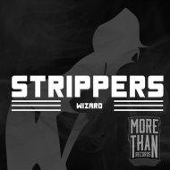 Wizard - Strippers (Original mix)