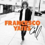Francesco Yates - Call (The Flexican, Funkin Matt Remix)