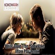White Apple Tree - Snowflake (Maxx Play Remix)