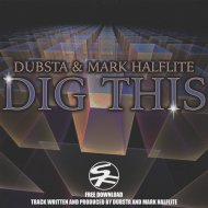 DJ Dubsta & Mark Halflite - Dig This (Original mix)