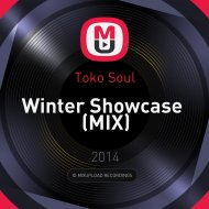 Toko Soul - Winter Showcase (MIX)