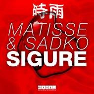 Matisse & Sadko Vs. Mutiny UK & Steve Mac - Feel The Sigure (Dollar Mashup)