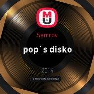 Samrov - pop`s disko ()