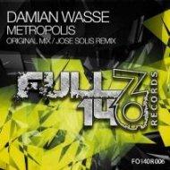 Damian Wasse - Metropolis (Original Mix)