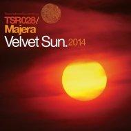 Majera - Velvet Sun (James Rigby Remix)