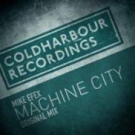 Mike EFEX - Machine City (Original Mix)