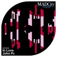 John Pc - In Love (Original mix)