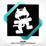 Mammals, LVTHER - One Look (Original mix)