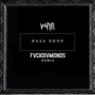 Whyel - Bass Drop (FVCKDIVMONDS Remix)