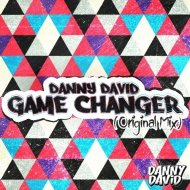 Danny David - Game Changer (Original Mix)