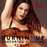 Jessie J feat. 2 Chainz - Burnin\' Up (Gazzo Remix Radio Edit)