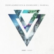 Egor Azarkevich, SoundLiner - Rainfall (Extended Mix)