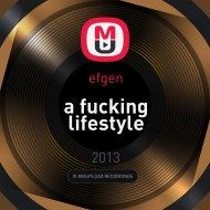 efgen - a fucking lifestyle ()